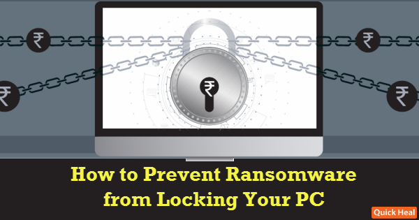 How-to-Prevent-Ransomware-From-Locking-Your-PC